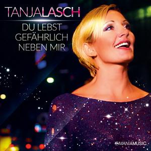 Tanja Lasch Du lebst gefährlich neben mir Cover